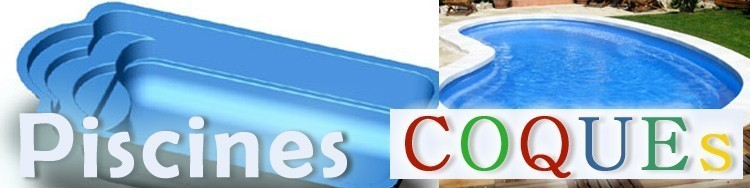 Fabricant piscine coque languedoc roussillon for Fabricant piscine coque